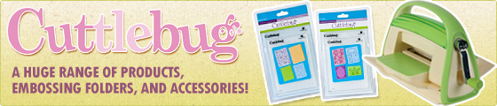 Cuttlebug - A huge range of crafting machines, accessories, embossing folders, and more!