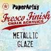 PaperArtsy Fresco Finish - Metallic Glaze